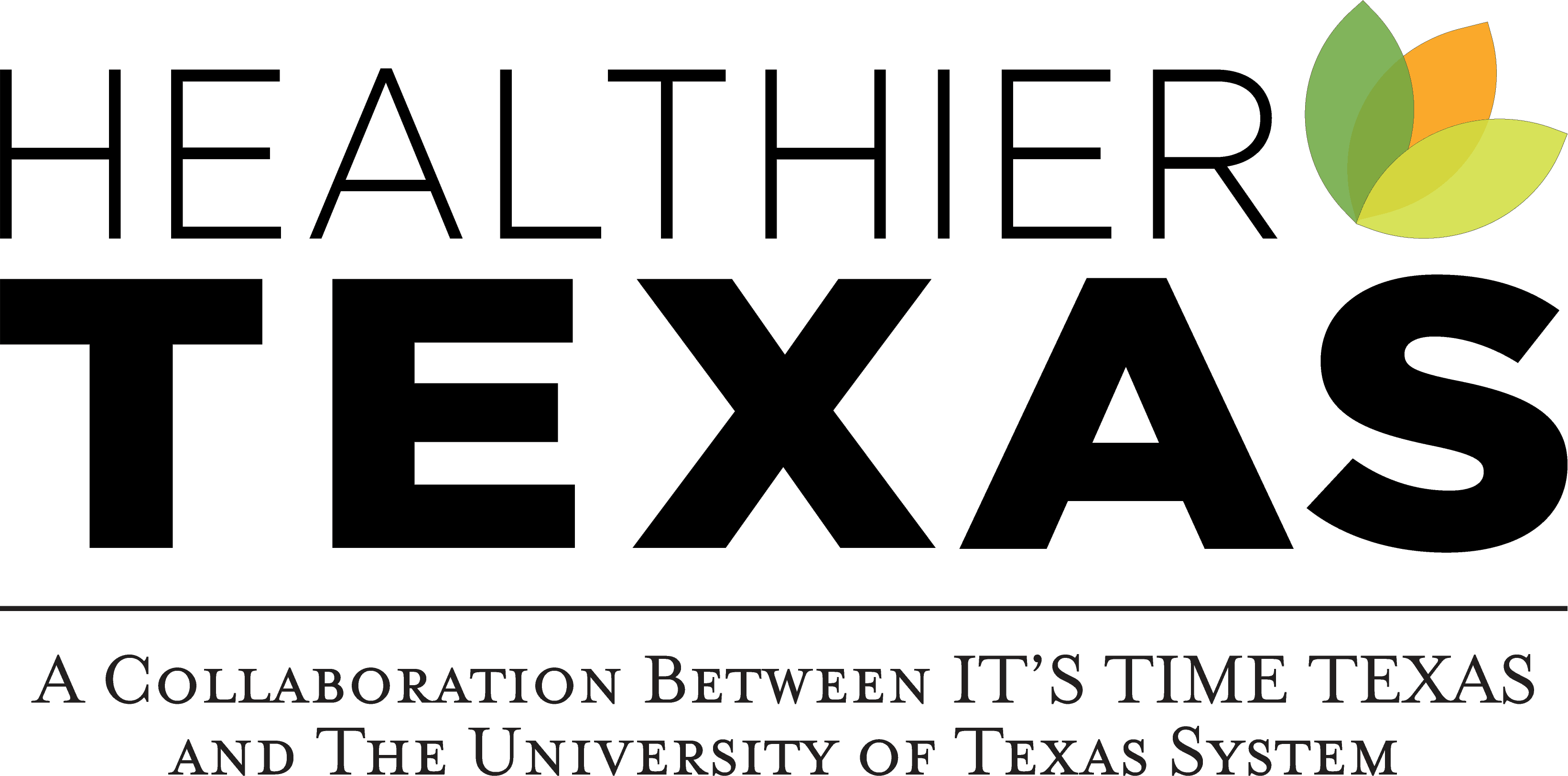 Healthier Texas Summit: A Collaboration Between IT'S TIME TEXAS and The University of Texas System
